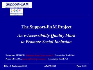 The Support-EAM Project An e-Accessibility Quality Mark to Promote Social Inclusion