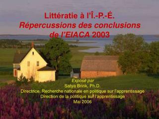 Littératie à l'Î.-P.-É. Répercussions des conclusions de l'EIACA  2003