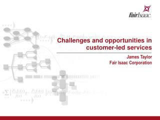 Challenges and opportunities in  customer-led services