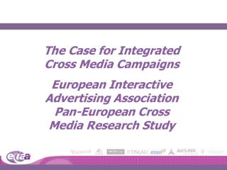 The Case for Integrated Cross Media Campaigns