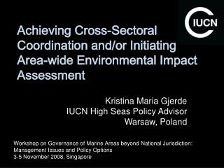 Achieving Cross-Sectoral Coordination and/or Initiating Area-wide Environmental Impact Assessment