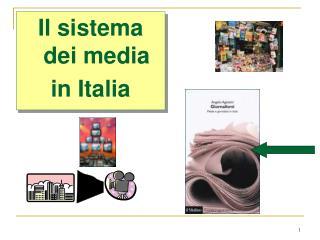 Il sistema dei media in Italia