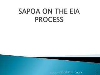 SAPOA ON THE EIA PROCESS
