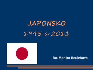 JAPONSKO  1945 a 2011