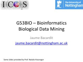 G53BIO � Bioinformatics Biological Data Mining
