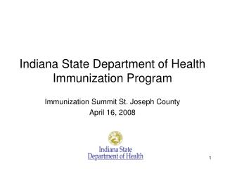Indiana State Department of Health  Immunization Program