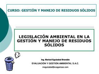 LEGISLACIÓN AMBIENTAL EN LA GESTIÓN Y MANEJO DE RESIDUOS SÓLIDOS