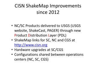 CISN  ShakeMap  Improvements  since 2012