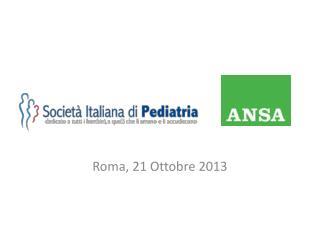 Roma, 21 Ottobre 2013