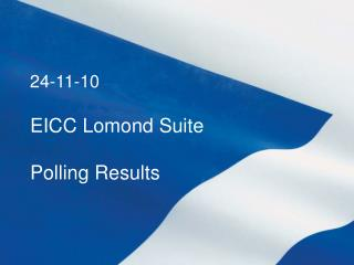 EICC Lomond Suite Polling Results