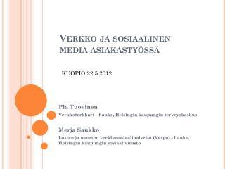 Verkko ja sosiaalinen media asiakastyössä