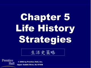 Chapter 5 Life History Strategies