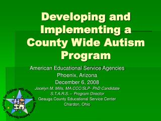 Developing and Implementing a County Wide Autism Program
