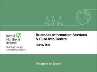 Business Information Services  & Euro Info Centre