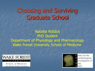 Choosing and Surviving Graduate School