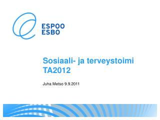 Sosiaali- ja terveystoimi TA2012