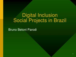 Digital Inclusion Social Projects in Brazil