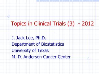 Topics in Clinical Trials (3 )  - 2012