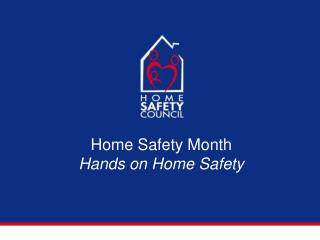 Home Safety Month Hands on Home Safety