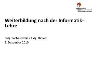 Weiterbildung nach der Informatik-Lehre
