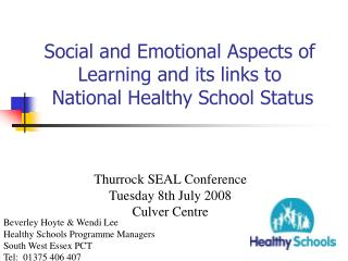 Social and Emotional Aspects of Learning and its links to   National Healthy School Status