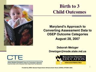 Birth to 3 				Child Outcomes