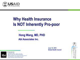 Hong Wang, MD, PHD  Abt Associates Inc.