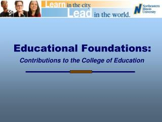 Educational Foundations:
