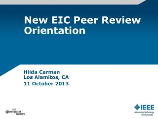 New EIC Peer Review Orientation