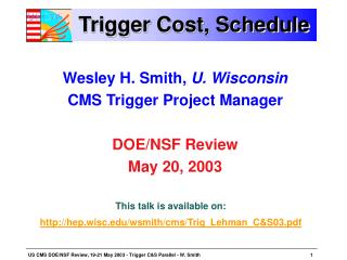 Trigger Cost, Schedule