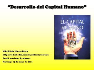 """Desarrollo del Capital Humano"""