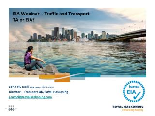EIA Webinar – Traffic and Transport TA or EIA?