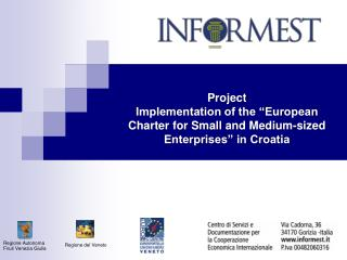 "Project Implementation of the ""European Charter for Small and Medium-sized Enterprises"" in Croatia"