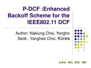 P-DCF :Enhanced Backoff Scheme for the IEEE802.11 DCF