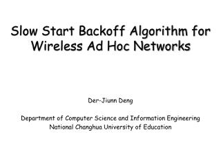 Slow Start Backoff Algorithm for Wireless Ad Hoc Networks
