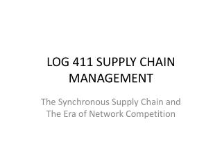 LOG 411 SUPPLY CHAIN MANAGEMENT