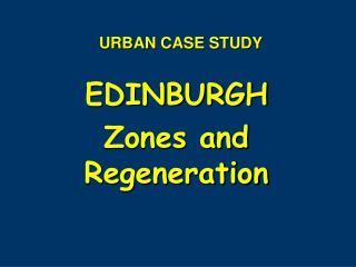 URBAN CASE STUDY