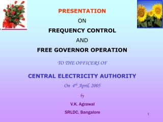 PRESENTATION ON FREQUENCY CONTROL  AND