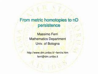 From metric homotopies to  nD  persistence