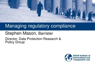 Managing regulatory compliance