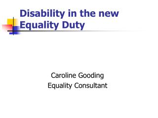 Disability in the new Equality Duty