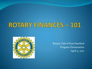 ROTARY FINANCES – 101