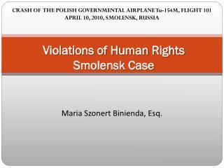 Violations of Human Rights  Smolensk Case