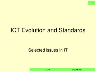 ICT Evolution and Standards