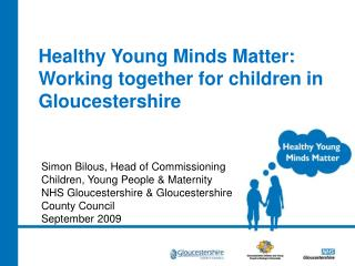 Healthy Young Minds Matter: Working together for children in Gloucestershire