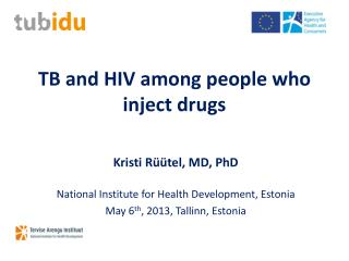 TB and HIV among people who inject drugs