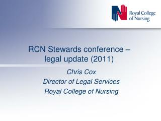 RCN Stewards conference – legal update (2011)