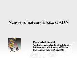 Nano-ordinateurs à base d'ADN
