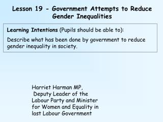 Lesson 19 - Government Attempts to Reduce Gender Inequalities