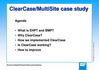 ClearCase/MultiSite case study